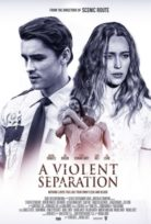 A Violen Separation izle 2019