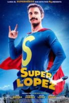 Superlópez izle 2018 Türkçe Alt yazılı